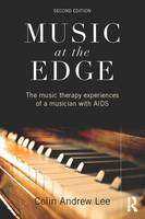 Music at the Edge: The Music Therapy...