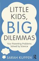 Little Kids, Big Dilemmas: Your...