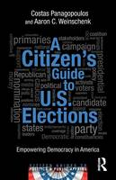 A Citizen's Guide to U.S. Elections:...