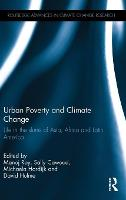 Urban Poverty and Climate Change: ...