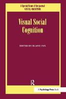 Visual Social Cognition: A Special...