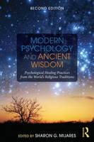 Modern Psychology and Ancient Wisdom:...