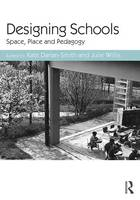 Designing Schools: Space, Place and...