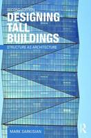 Designing Tall Buildings: Structure ...