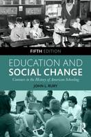 Education and Social Change: Contours...
