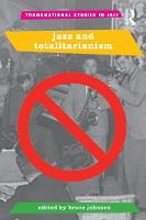 Jazz and Totalitarianism