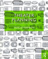Theater Planning: Facilities for...