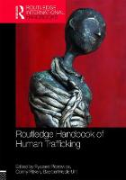 Routledge Handbook of Human Trafficking