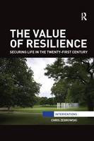 The Value of Resilience: Securing ...