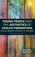 Young People and the Aesthetics of...