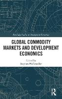 Global Commodity Markets and...