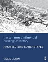 The Ten Most Influential Buildings in...
