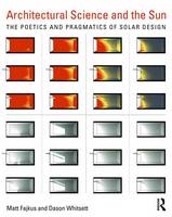 Architectural Science and the Sun: ...