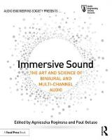 Immersive Sound: The Art and Science...