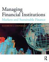 Managing Financial Institutions: A...