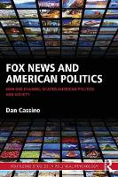 Fox News and American Politics: How...