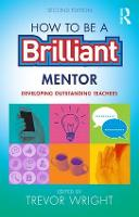 How to be a Brilliant Teacher Mentor:...