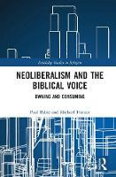 Neoliberalism and the Biblical Voice:...