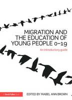 Migration and the Education of Young...