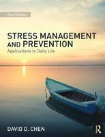 Stress Management and Prevention:...