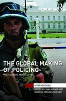 The Global Making of Policing:...
