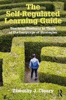 The Self-Regulated Learning Guide:...