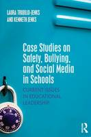 Case Studies on Safety, Bullying, and...