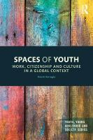 Spaces of Youth: Work, Citizenship ...