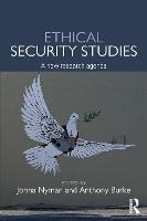 Ethical Security Studies: A New...