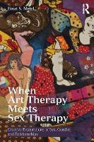 When Art Therapy Meets Sex Therapy:...