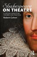 Shakespeare on Theatre: A Critical...