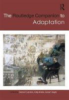 The Routledge Companion to Adaptation