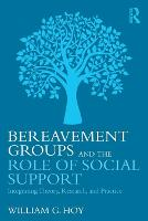 Bereavement Groups and the Role of...