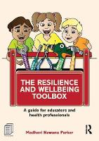 The Resilience and Wellbeing Toolbox:...