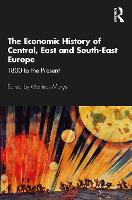 The Economic History of Central, East...