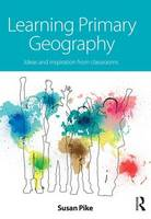 Learning Primary Geography: Ideas and...