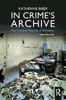 In Crime's Archive: The Cultural...