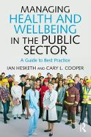 Managing Health and Well-Being in the...