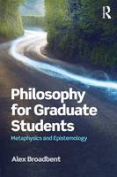 Philosophy for Graduate Students:...