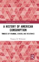 A History of American Consumption:...
