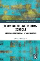 Learning to Live in Boys' Schools:...
