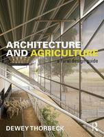 Architecture and Agriculture: A Rural...