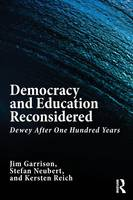 Democracy and Education Reconsidered:...