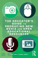 The Educator's Guide to Producing New...