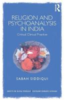 Religion and Psychoanalysis in India:...
