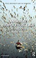 Animals, Biopolitics, Law: Lively...