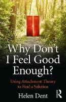 Why Don't I Feel Good Enough?: Using...