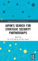 Japan's Search for Strategic Security...