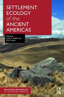 Settlement Ecology of the Ancient...