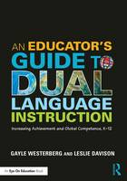 An Educator's Guide to Dual Language...